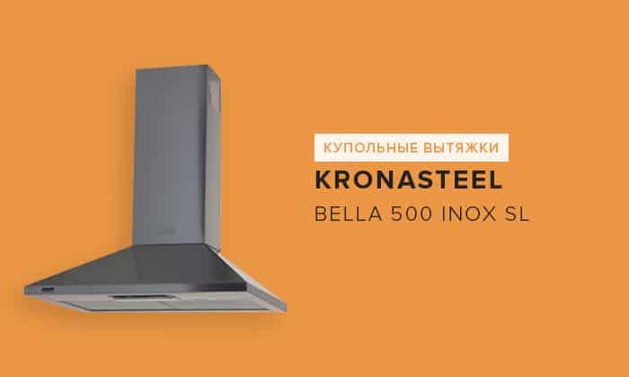 Kronasteel Bella 500 Inox SL